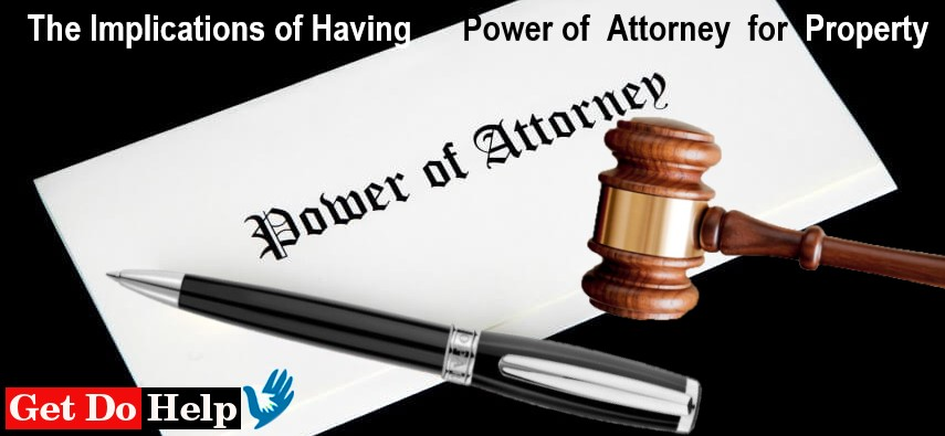 The Implications of Having Power Of Attorney for Property