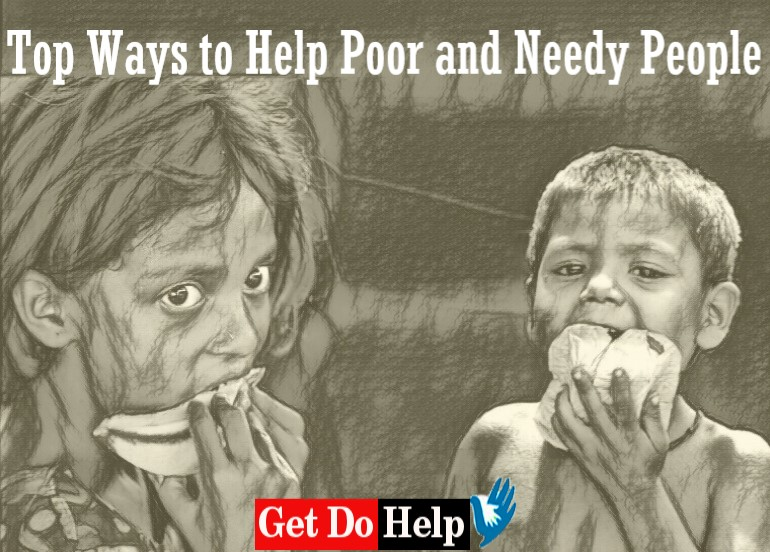 Top Ways to Help Poor and Needy People