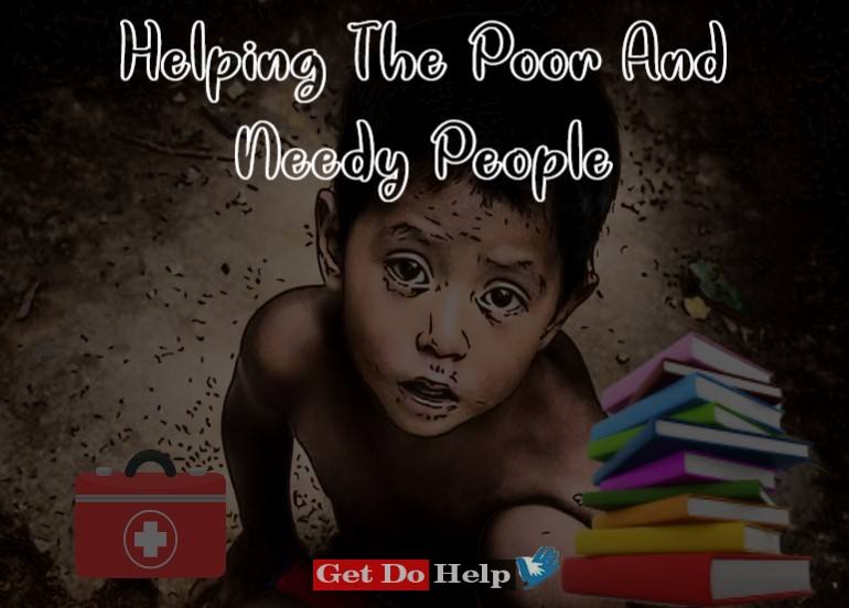 Essay On Helping The Poor And Needy People In English