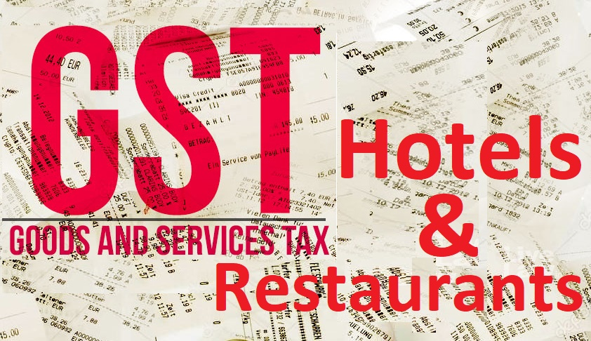 About GST Rates On Hotels & Restaurants
