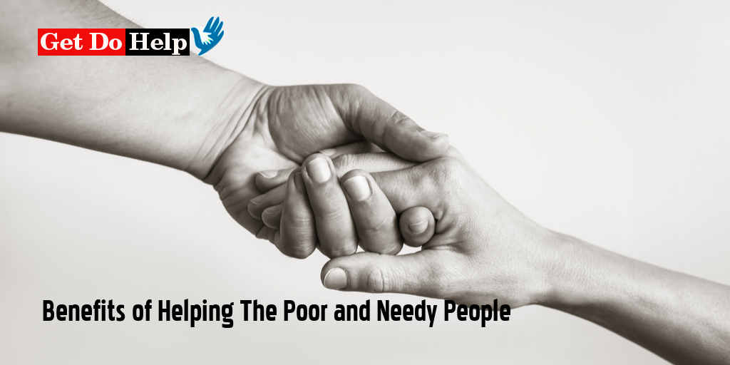 What are the Benefits of Helping the Poor and Needy People?