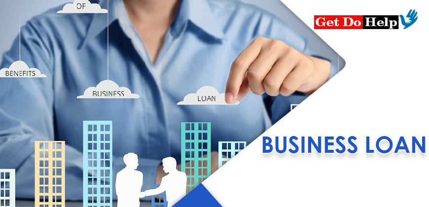 Types of Business Loan and Complete Details by Get Do Help