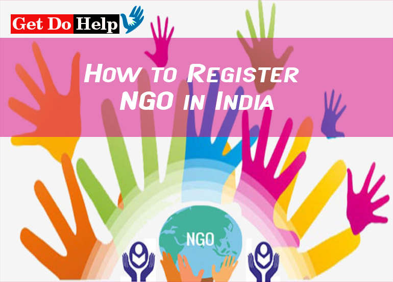 How to Register NGO (Non Governmental Organization) in India
