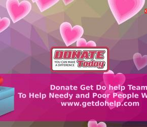 Get Ready To Donate Money to Getdohelp.com to Help Needy and Poor People Now