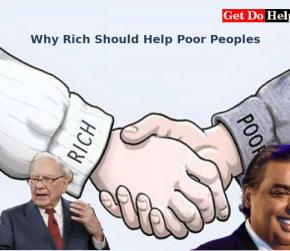 Know the Reasons Why the Rich Should Help the Poor