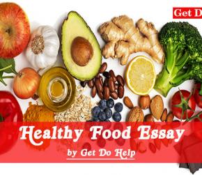 Healthy Food Essay : Message for Healthy Eating