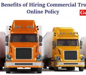 Knowing the Benefits of Hiring Commercial Truck Insurance Online Policy