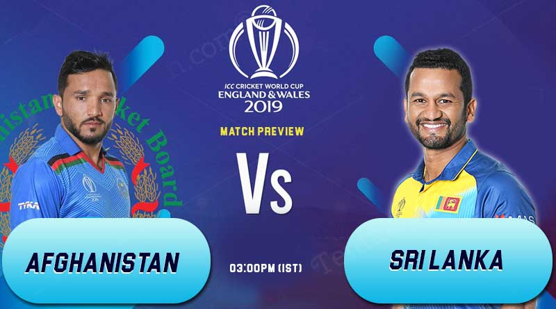 World Cup 2019 Match 7 Afghanistan Vs Sri Lanka, Who Will Win The Match