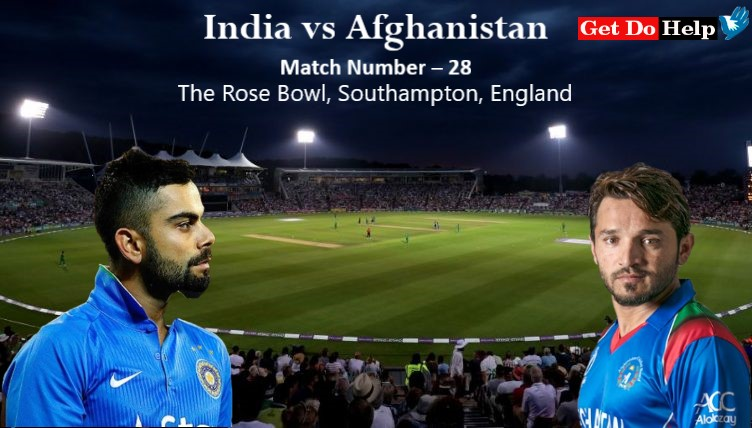 ICC World Cup 2019 - Match 28, India vs Afghanistan, Match Prediction and Tips