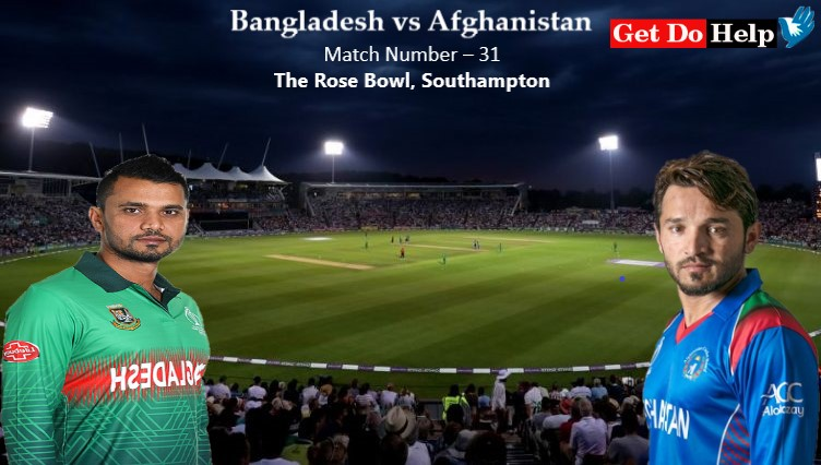 ICC World Cup 2019 - Match 31, Bangladesh vs Afghanistan, Match Prediction and Tips