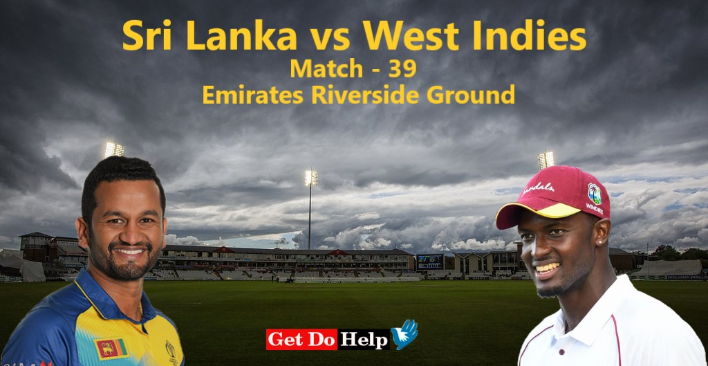 ICC World Cup 2019 - Match 39, Sri Lanka vs West Indies, Match Prediction and Tips
