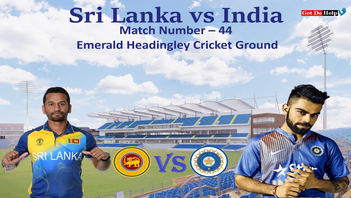 ICC World Cup 2019 - Match 44, Sri Lanka vs India, Match Prediction and Tips