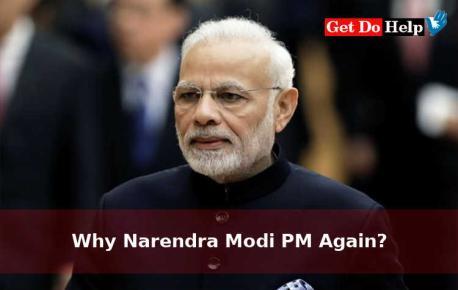 Why Narendra Modi (Namo) PM Again?