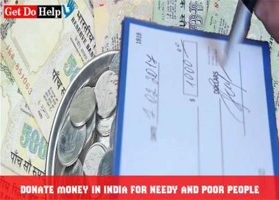 Where to Donate Money in India for the Needy People