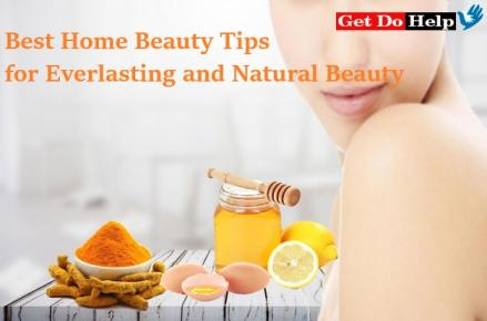 Best Home Beauty Tips for Everlasting and Natural Beauty