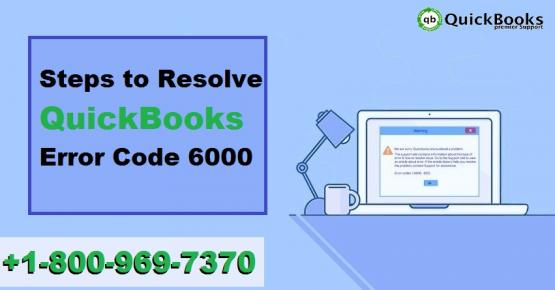How to Troubleshoot the QuickBooks Error Code 6000?