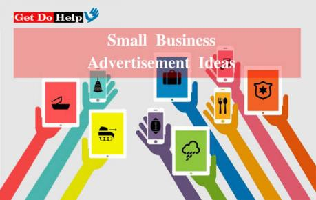 How to Adopt Some Promotional Small Business Advertisement Ideas