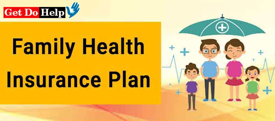 Best Health Insurance Plans for Family