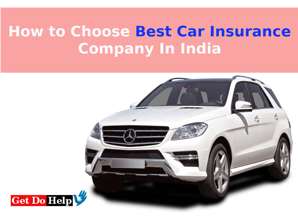 how to choose best car insurance company in india