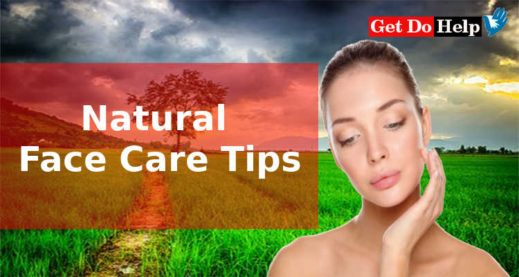 Natural Face Care Tips